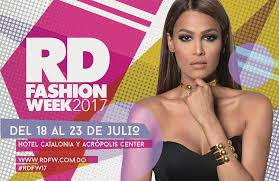 RD Fashion Week 2017 del 18 al 23 de Julio