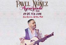Pavel Núñez: Agonizando Tour